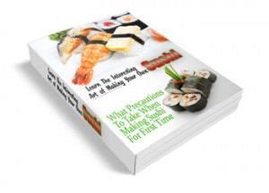 Making Your Own Sushi